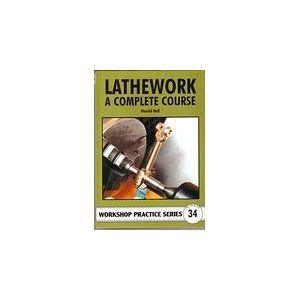 Lathework- A Complete Course Book -